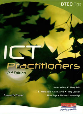 BTEC First for ICT Practitioners by K. Mary Reid