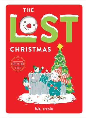 The Lost Christmas by Brian Cronin