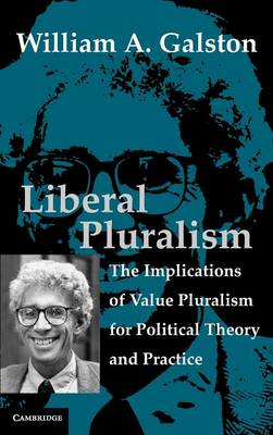 Liberal Pluralism by William A. Galston