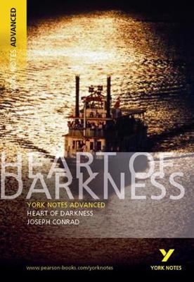 Heart of Darkness: York Notes Advanced by Joseph Conrad