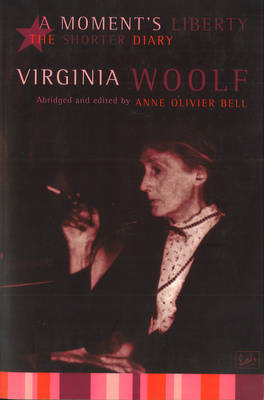 Moment's Liberty by Virginia Woolf