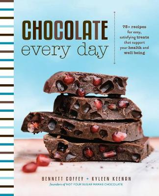 Chocolate Every Day by Bennett Coffey