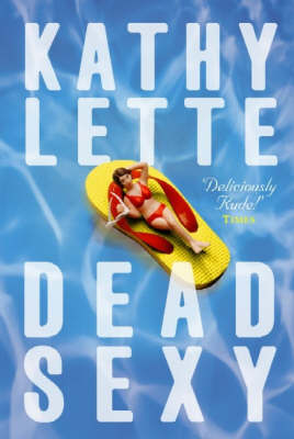 Dead Sexy by Kathy Lette