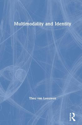 Multimodality and Identity book