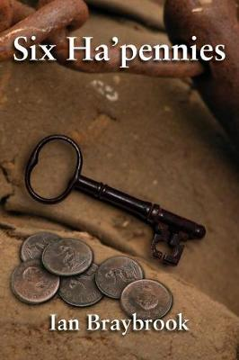 Six Ha'pennies by Ian Braybrook