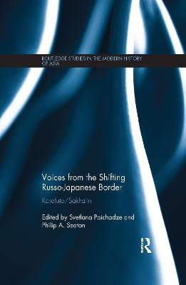 Voices from the Shifting Russo-Japanese Border by Svetlana Paichadze