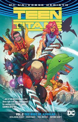 Teen Titans Vol. 2 The Rise of Aqualad (Rebirth) book