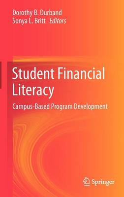 Student Financial Literacy by Dorothy B. Durband
