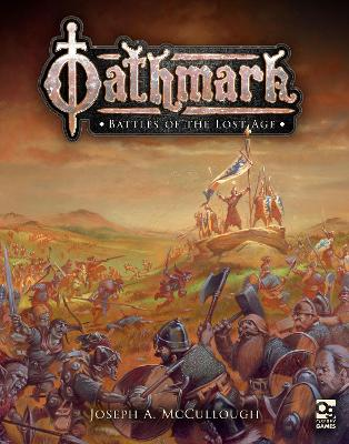 Oathmark: Battles of the Lost Age by Joseph A. McCullough