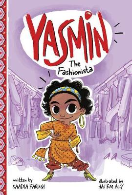 Yasmin the Fashionista by Saadia Faruqi