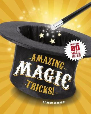 Amazing Magic Tricks! by Norm Barnhart