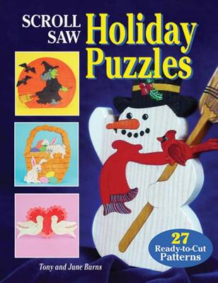 Scroll Saw Holiday Puzzles by Tony Burns