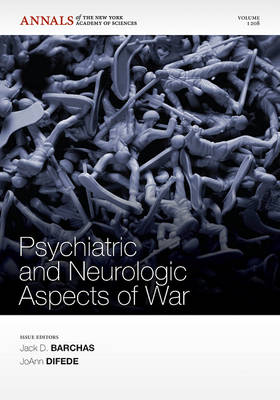 Psychiatric and Neurologic Aspects of War by Jack D. Barchas