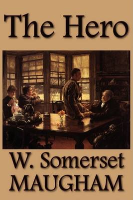 Hero by W Somerset Maugham