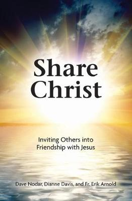 Share Christ by Dave Nodar