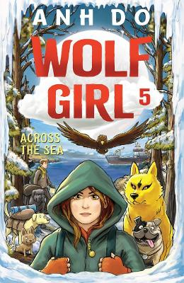 Across the Sea: Wolf Girl 5 by Anh Do