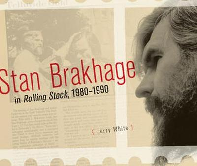 Stan Brakhage in Rolling Stock, 1980-1990 by Jerry White