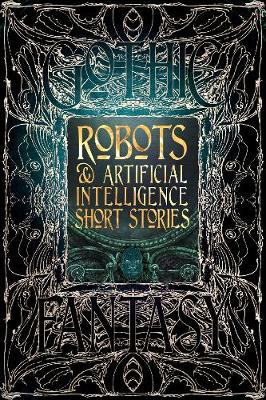 Robots & Artificial Intelligence Short Stories by Flame Tree Studio