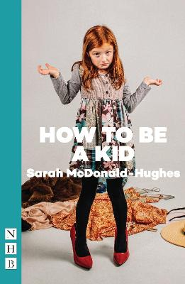 How to Be a Kid by Sarah Hughes