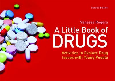 A Little Book of Drugs by Vanessa Rogers