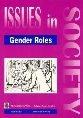 Gender Roles by Kaye Healey