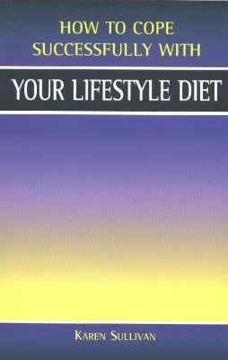 Your Lifestyle Diet by Karen Sullivan