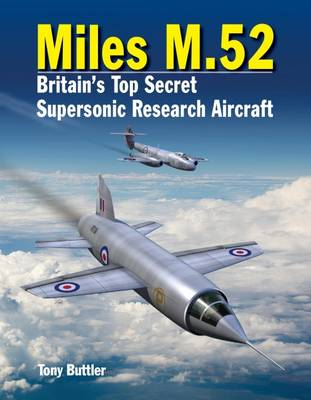 Miles M.52 by Tony Buttler