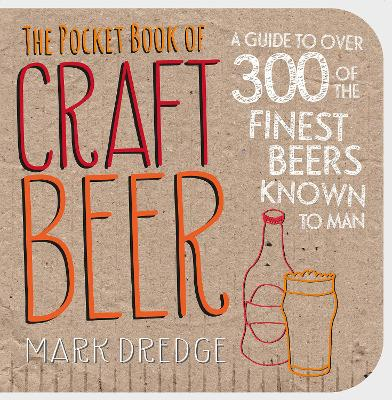 The Pocket Book of Craft Beer by Mark Dredge