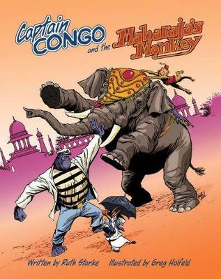 Captain Congo and the Maharaja's Monkey book