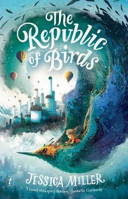 The Republic of Birds by Jessica Miller