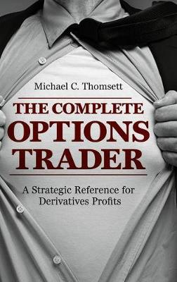 The Complete Options Trader by Michael C. Thomsett