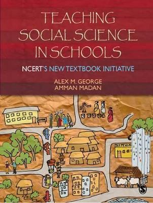 Teaching Social Science in Schools by Alex M George