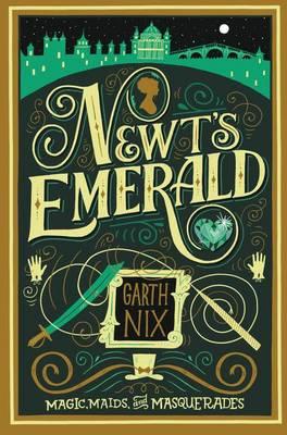 Newt's Emerald by Garth Nix