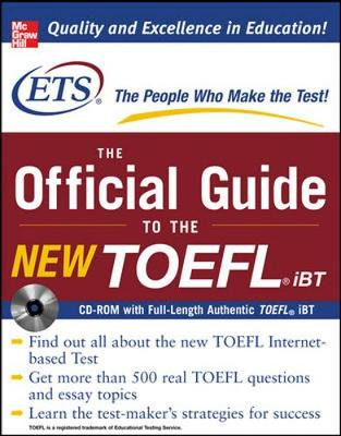 The Official Guide to the New TOEFL iBT with CD-ROM by Educational Testing Service