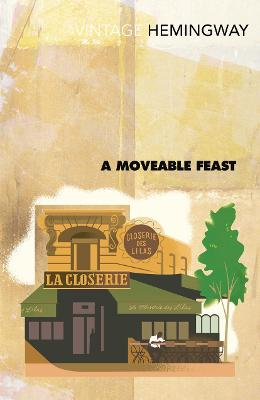 Moveable Feast by Ernest Hemingway