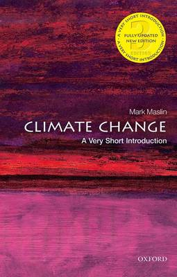 Climate Change: A Very Short Introduction by Mark Maslin