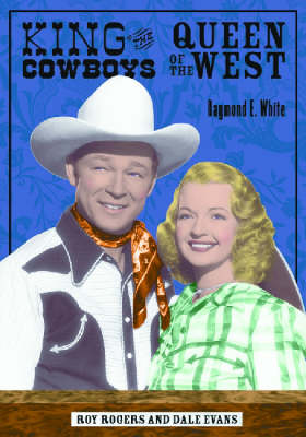 King of the Cowboys, Queen of the West book