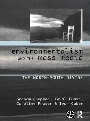 Environmentalism and the Mass Media book