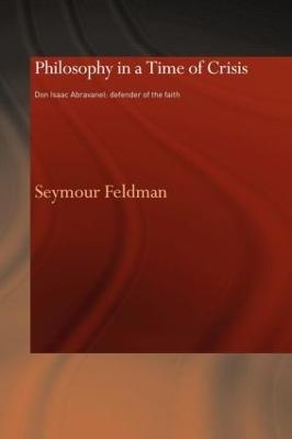 Philosophy in a Time of Crisis by Seymour Feldman