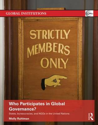 Who Participates in Global Governance? by Molly Ruhlman