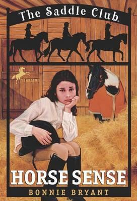 Horse Sense by Bonnie Bryant