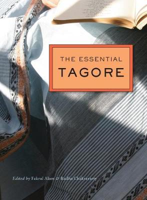 The Essential Tagore by Rabindranath Tagore
