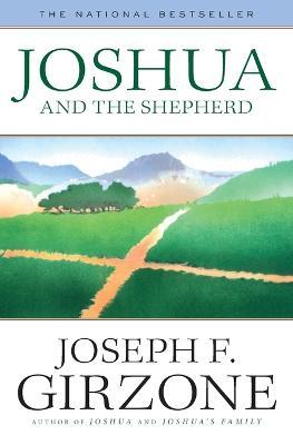 Joshua and the Shepherd by Joseph F. Girzone