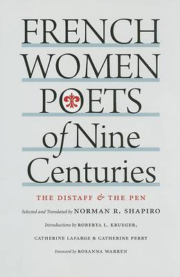 French Women Poets of Nine Centuries by Norman R. Shapiro