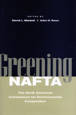 Greening NAFTA by David L. Markell