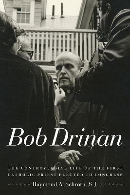 Bob Drinan by Raymond A. Schroth