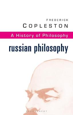 History of Philosophy Russian Philosophy Vol 10 by Frederick C. Copleston