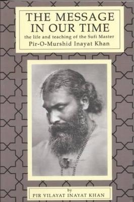 Message in Our Time by Pir Vilayat Inayat Khan