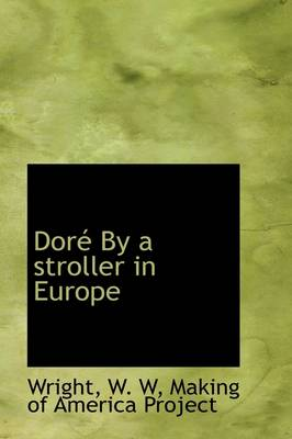 Dor by a Stroller in Europe by Wright W W