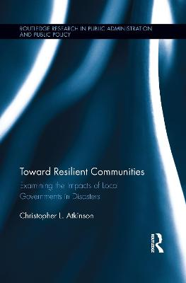 Toward Resilient Communities by Christopher L. Atkinson